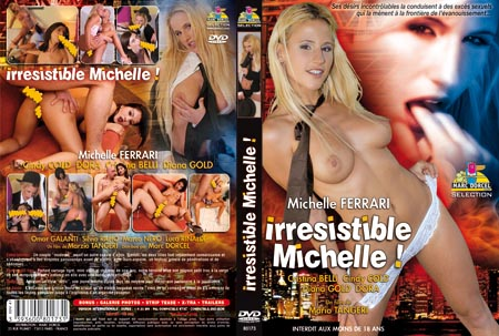 le Film X Irresistible Michelle