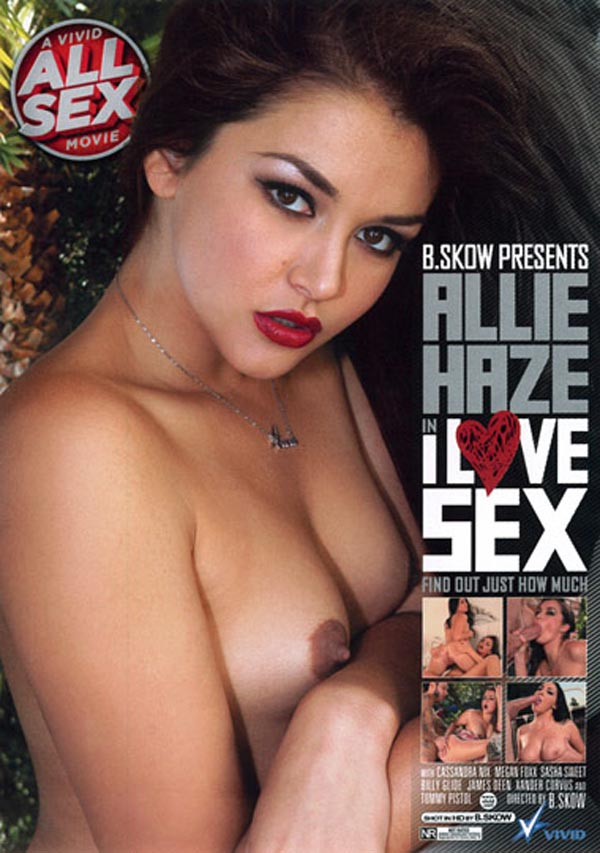 Allie Haze I Love Sex