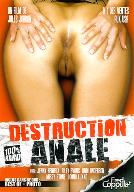 Destruction Anale