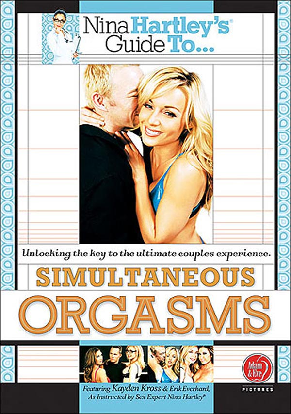 Nina Hartley s Guide to Simultaneous Orgasms