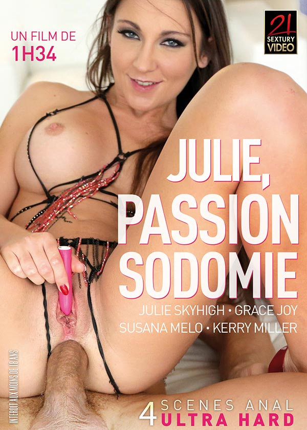 Julie Skyhigh Passion Sodomie