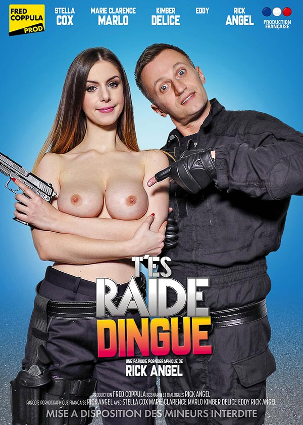T'es Raide Dingue