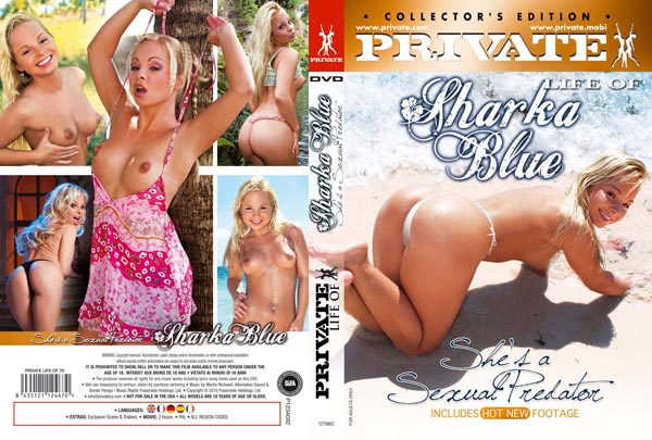 The Private Life of Sharka Blue
