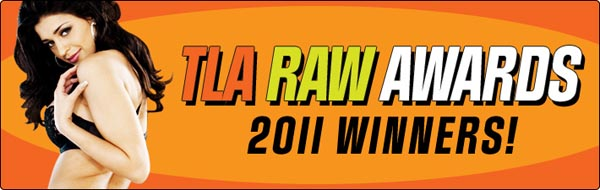 TLA Raw Awards 2011