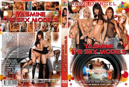 le film X Yasmine and the Sex Models