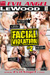 X Stars dans ' Facial Violation 2 ' de Mark Wood et Francesca Le