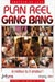 X Amateurs dans ' Plan Reel Gang Bang ' en VOD