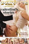 Blanche Bradburry dans ' Valentine's Stories ' chez Private